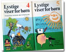 Rådgivende redaktionsudvalg: Henny Hammershøj, Lotte Kærså, Poul Kjøller.Udgivelsesår: 1982 (4) og 1984 (5). Forlag: Politikens Forlag