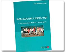 """Forfatter: Henny Hammershøj. Udgivet i """"Pædagogiske lærerplaner"""". Red.: Stig Brostrøm. Udgivelsesår: 2004. Forlag: Systime Academic."""